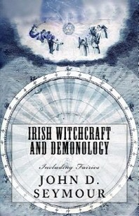 Irish Witchcraft and Demonology