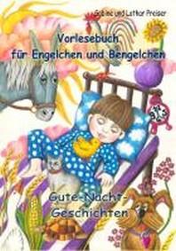 Vorlesebuch fuer Engelchen und Bengelchen - Gute-Nacht-Geschichten