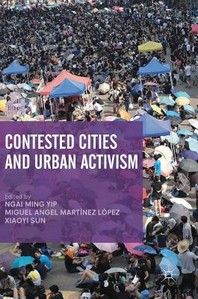 Contested Cities and Urban Activism
