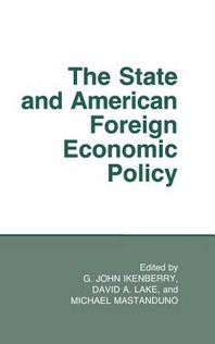 The State and American Foreign Economic Policy