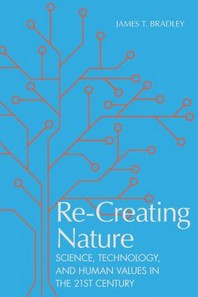 Re-Creating Nature
