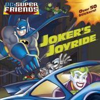 DC Super Friends: Joker's Joyride