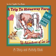 A Trip To Hideaway Farm
