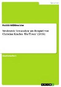 """Strukturale Textanalyse am Beispiel von Christian Krachts """"Die Toten"""" (2016)"""