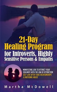 21-Day Healing Program for Introverts, Highly Sensitive Persons & Empaths