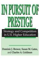 In Pursuit of Prestige