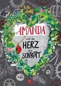 Amanda und das Herz aus Schrott