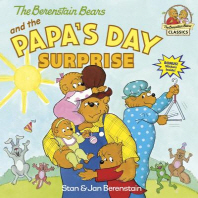 Berenstain Bears and the Papa's Day Surprise (First Time Books)