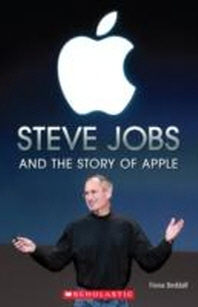 Steve Jobs and the Story of Apple (with CD)