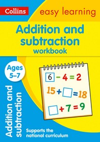Collins Easy Learning Age 5-7 -- Addition and Subtraction Workbook Ages 5-7