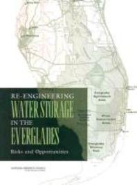 Re-Engineering Water Storage in the Everglades