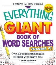 The Everything Giant Book of Word Searches, Volume 6