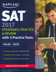 SAT 2017 Strategies, Practice & Review with 3 Practice Tests