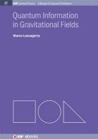Quantum Information in Gravitational Fields