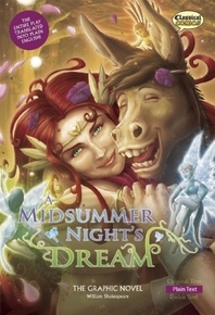 A Midsummer Night's Dream the Graphic Novel