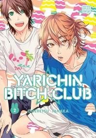 Yarichin Bitch Club, Vol. 2, 2