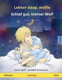 Lekker slaap, wolfie - Schlaf gut, kleiner Wolf (Afrikaans - Duits)