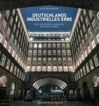 Deutschlands industrielles Erbe