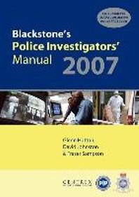 Blackstone's Police Investigators' Manual 2007