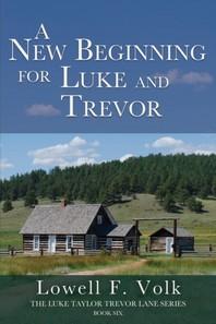 A New Beginning for Luke and Trevor