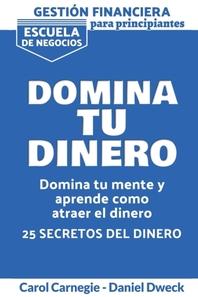 Gestión Financiera Para Principiantes - Domina Tu Dinero