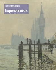 Impressionists (Tate Introductions)