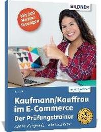 Kaufmann/Kauffrau im E-Commerce - der Pruefungstrainer