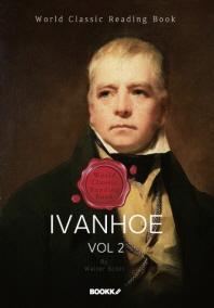 아이반호, 2부 [완결] (월터 스콧 역사소설) : Ivanhoe, vol 2 ㅣ영문판ㅣ
