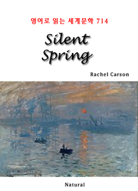 Silent Spring (영어로 읽는 세계문학 714)