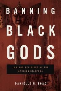 Banning Black Gods