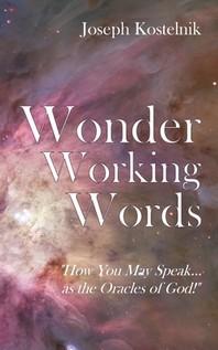 Wonder Working Words