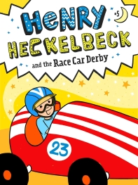 Henry Heckelbeck and the Race Car Derby, Volume 5