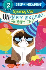 Unhappy Birthday, Grumpy Cat! (Grumpy Cat)