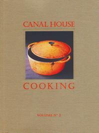Canal House Cooking Volume No. 2