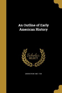 An Outline of Early American History