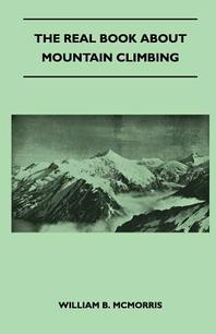 The Real Book about Mountain Climbing