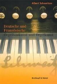 Dt . U. Frz. Orgelbaukunst Livre Sur La Musique