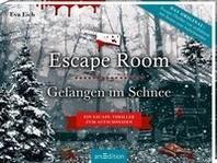 Escape Room. Gefangen im Schnee. Das Original: Der neue Escape-Room-Krimi von Eva Eich