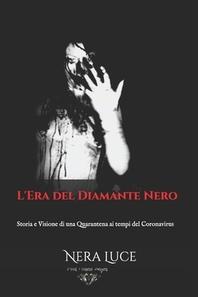 L'Era del Diamante Nero