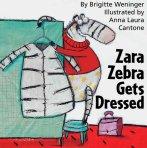 Zara Zebra Gets Dressed