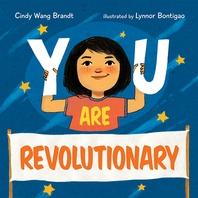 You Are Revolutionary
