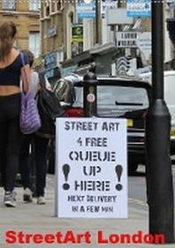 StreetArt London (Wandkalender 2021 DIN A2 hoch)