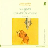 Jalingobi Et Les Pattes De Mouche