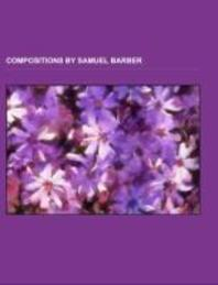 Compositions by Samuel Barber