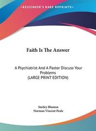 Faith Is the Answer
