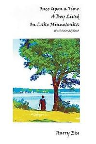 Once Upon a Time a Boy Lived on Lake Minnetonka