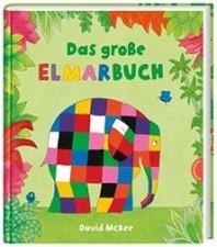 Elmar: Das grosse Elmarbuch