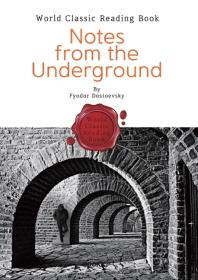 지하 생활자의 수기 : Notes from the Underground (영문판)