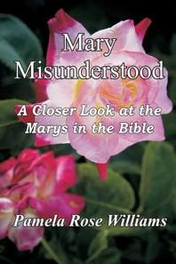 Mary Misunderstood