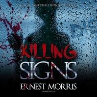 Killing Signs